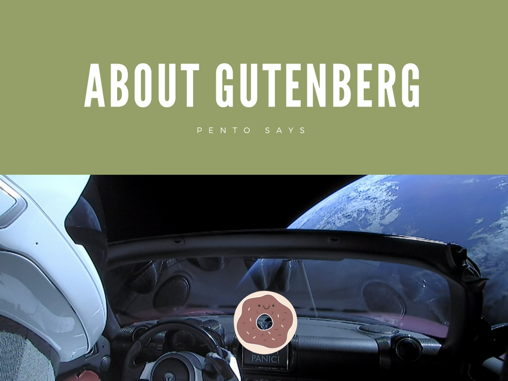 About Gutenberg Pento says Don't Panic!/updated to donut panic