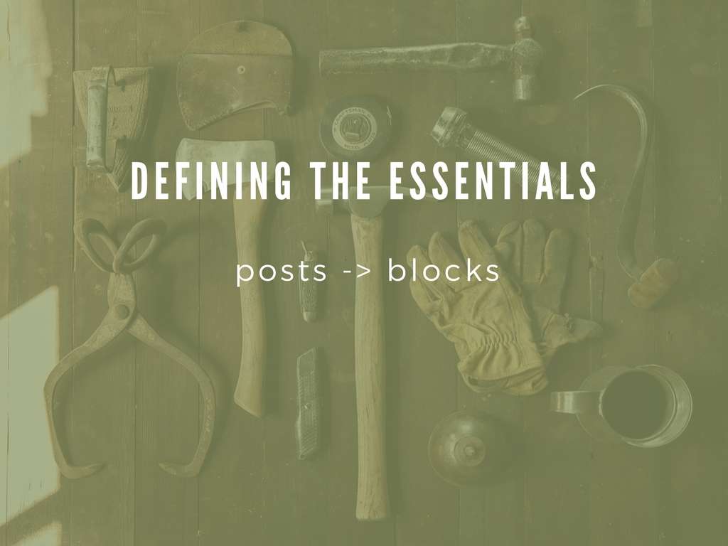 Defining the Essentials posts -> blocks